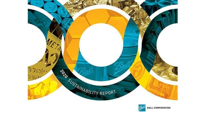 , Ball Corporation Publishes 2020 Sustainability Report Detailing Industry Framework for the Circular Economy, TheCircularEconomy.com
