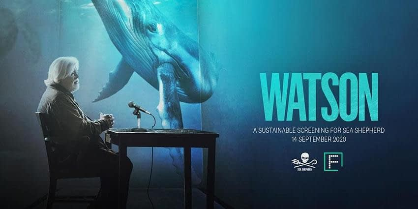 , 'Watson' A Sustainable Screening for Sea Shepherd Registration, Mon 14/09/2020 at 7:00 pm, TheCircularEconomy.com